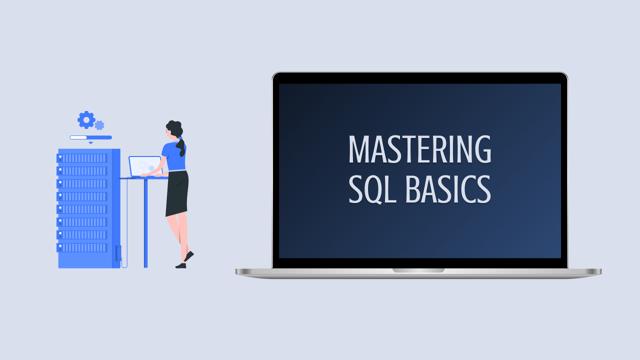 Mastering SQL Basics