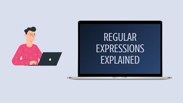 Regular Expressions Explained
