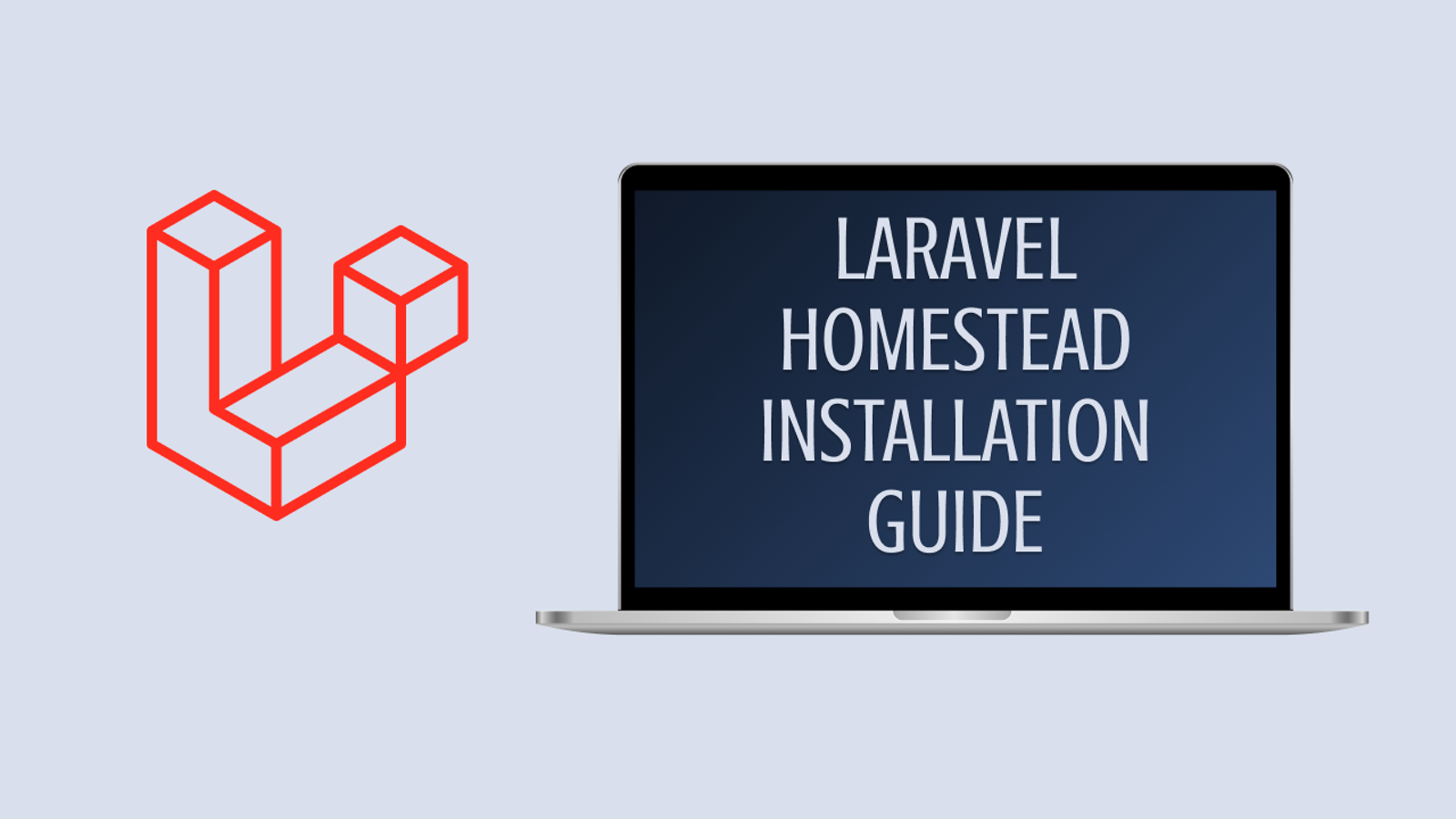 Laravel/Homestead — The Real Installation Guide