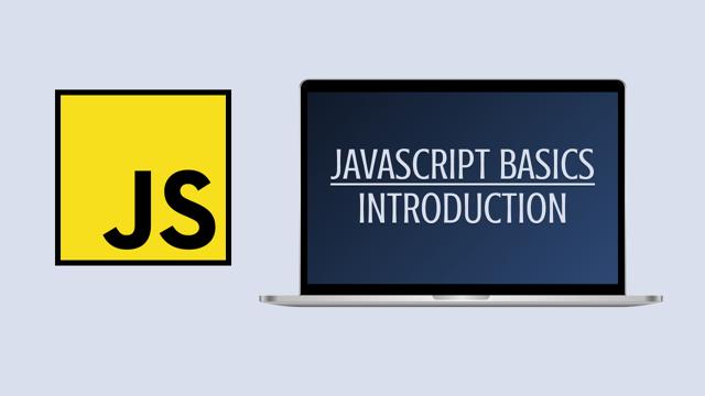 JavaScript Basics #1: Introduction
