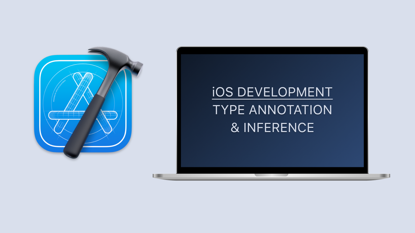iOS Development #7: Type Annotation & Inference